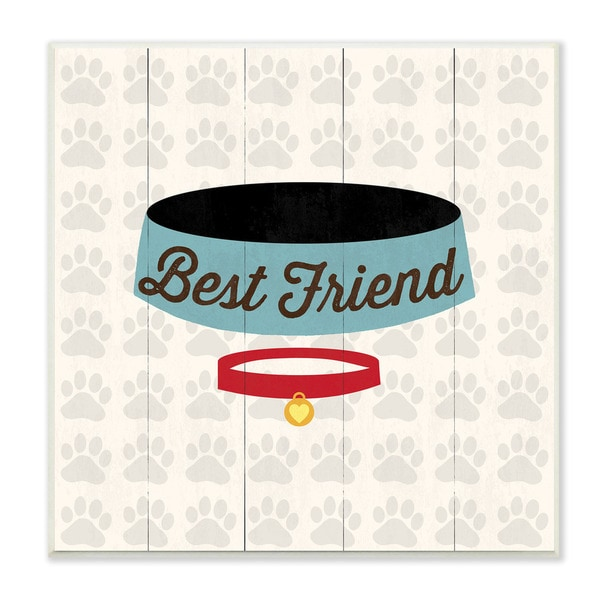 Stupell Best Friends Dog Collar and Bowl Art Wall Plaque