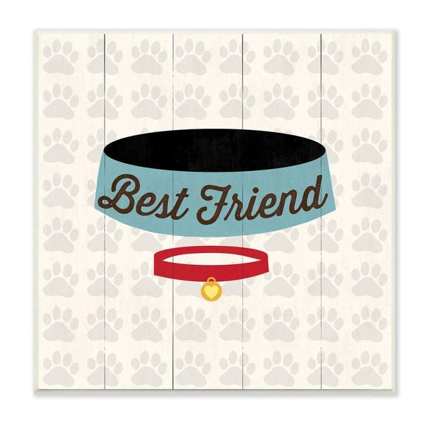 Stupell Best Friends Dog Collar and Bowl Art Wall Plaque