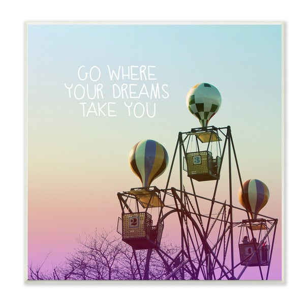 Go Where Your Dreams Take You Photographic Art Wall Plaque