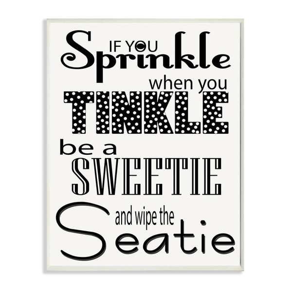 If You Sprinkle When You Tinkle Black and White Bath Art Wall Plaque