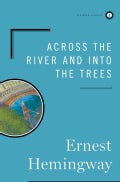 Across the River and into the Trees (Hardcover)