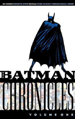 Batman Chronicles (Paperback)