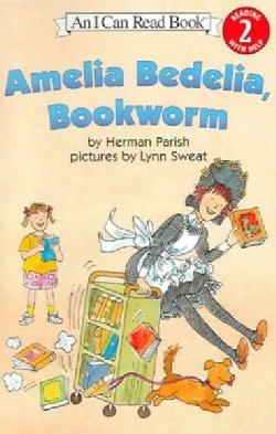 Amelia Bedelia, Bookworm (Paperback)