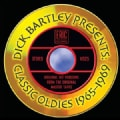 Various - Dick Bartley Presents Classic Oldies 1965-1969