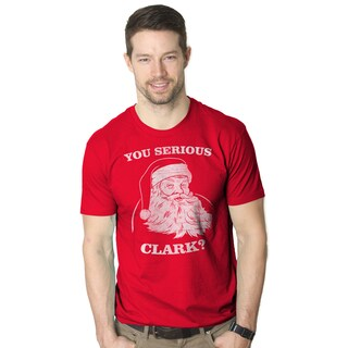 Men's You Serious Clark Funny Christmas Movie Red Cotton T-shirt