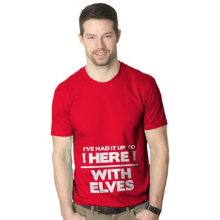 Men's I've Had it up to here with Elves Funny Christmas Red Cotton T-shirt