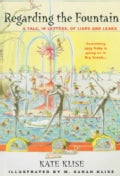 Regarding the Fountain: A Tale, in Letters, of Liars and Leaks (Paperback)