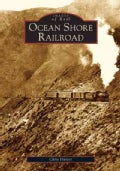 Ocean Shore Railroad (Paperback)