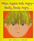 When Sophie Gets Angry- Really, Really Angry... (Hardcover)