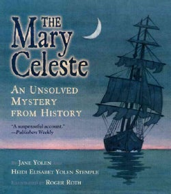 The Mary Celeste: An Unsolved Mystery from History (Paperback)