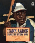 Hank Aaron: Brave In Every Way (Paperback)