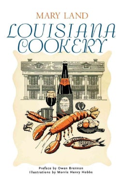 Louisiana Cookery (Paperback)