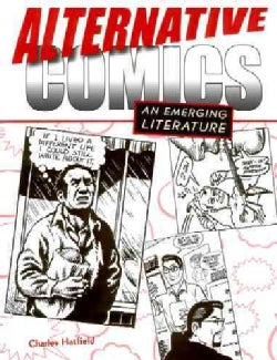 Alternative Comics: An Emerging Literature (Paperback)