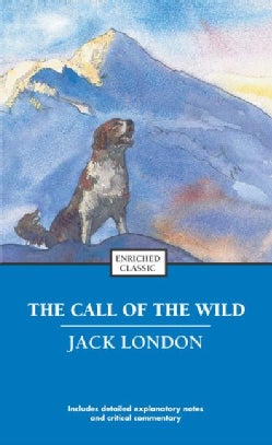 "The Call Of The Wild And ""Batard"" (Paperback)"