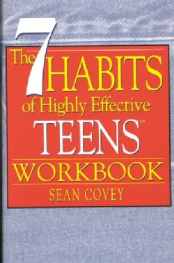 The 7 Habits of Highly Effective Teens (Paperback)