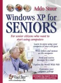Windows Xp For Seniors: For everyone who wants to learn to use the computer at a later age (Paperback)