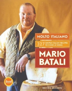 Molto Italiano: 327 Simple Italian Recipes For Cooking At Home (Hardcover)