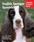 English Springer Spaniels: Everything About History, Care, Feeding, Training, and Health (Paperback)