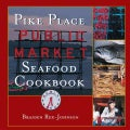Pike Place Public Market Seafood Cookbook (Hardcover)