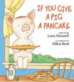 If You Give a Pig a Pancake (Hardcover)