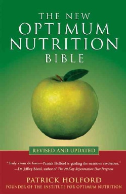 The New Optimum Nutrition Bible (Paperback)