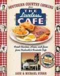 Southern Country Cooking From The Loveless Cafe: Hot Biscuits, Country Ham (Hardcover)
