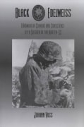 Black Edelweiss: A Memoir of Combat and Conscience by a Soldier of the Waffen-Ss (Paperback)