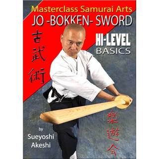 Japanese Jo Bokken Sword High Level Basics DVD Akeshi Iaido Kenjutsu