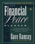 The Financial Peace Planner: A Step-By-Step Guide to Restoring Your Family's Financial Health (Paperback)