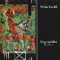 Mike Ladd - Negrophilla: The Album