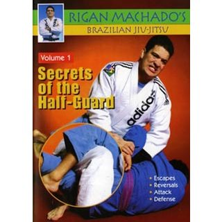 Brazilian Jiu Jitsu Secrets of Half-Guard #1 DVD Rigan Machado mma escapes