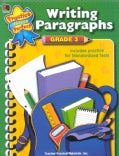 Writing Paragraphs: Grade 3 Includes Practice for Standardized Tests (Paperback)
