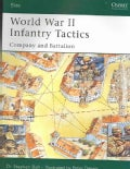 World War II Infantry Tactics (Paperback)