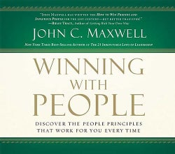 Winning With People: Discover The People Principles That Work For You Every Time (CD-Audio)