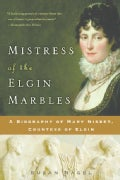 Mistress Of The Elgin Marbles (Paperback)