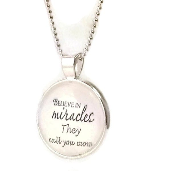 Mama Designs Glass Dome Believe in Miracles Mom Necklace
