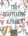 The Disappearing Alphabet (Paperback)