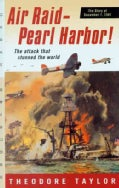 Air Raid-Pearl Harbor!: The Story of December 7, 1941 (Paperback)