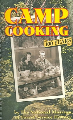 Camp Cooking: 100 Years (Paperback)