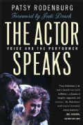 The Actor Speaks: Voice and the Performer (Paperback)