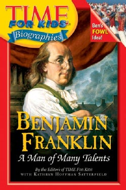 Benjamin Franklin: A Man Of Many Talents (Paperback)