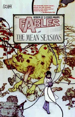 Fables 5: The Mean Seasons (Paperback)