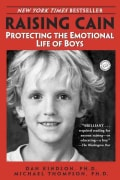 Raising Cain: Protecting the Emotional Life of Boys (Paperback)