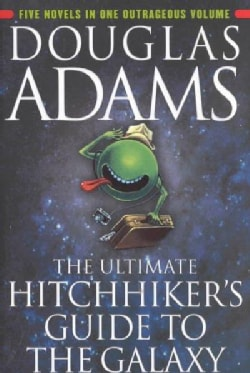 The Ultimate Hitchhiker's Guide to the Galaxy (Paperback)