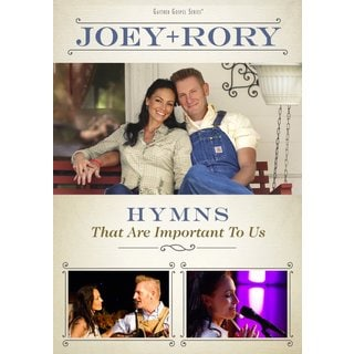 Joey + Rory - Hymns That Are Important to Us - DVD