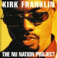 Kirk Franklin - Nu Nation Project