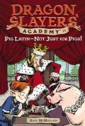 Pig Latin - Not Just For Pigs! (Paperback)