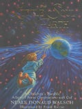 The Little Soul And The Earth I'm Somebody!: A Children's Parable Adapted From Conversations With God (Hardcover)