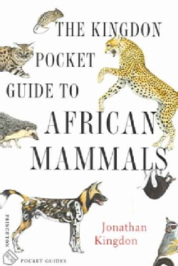 The Kingdon Pocket Guide To African Mammals (Paperback)