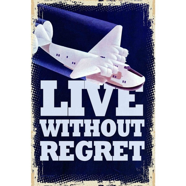 "Marmont Hill - ""Live Without Regret"" Painting Print on Canvas"